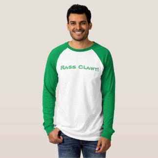 Rass Clawt! T Shirt