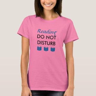 Reading Do Not Disturb T Shirt