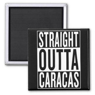 rechte outta Caracas Magneet