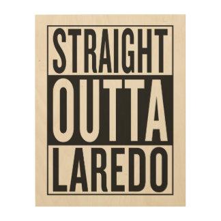 rechte outta Laredo Hout Print