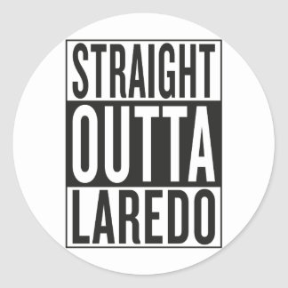 rechte outta Laredo Ronde Stickers