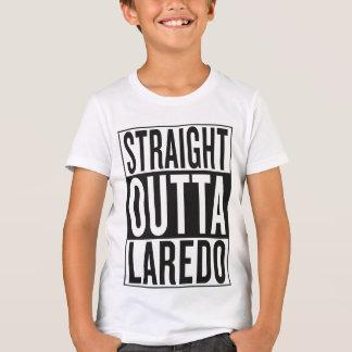 rechte outta Laredo T Shirt
