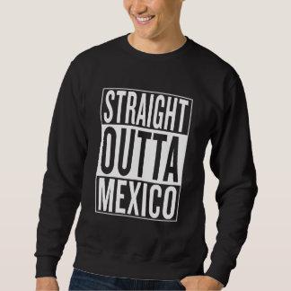 rechte outta Mexico Trui