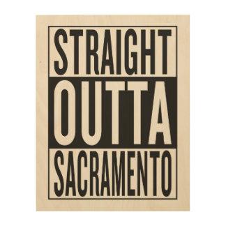 rechte outta Sacramento Hout Prints