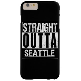 rechte outta Seattle Barely There iPhone 6 Plus Hoesje