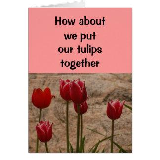 Relatie/het Dateren - hoe over wij onze tulpen Wenskaart