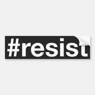 #resist bumpersticker