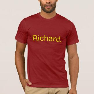 Richard. T Shirt