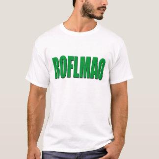 ROFLMAO-green T Shirt