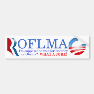 ROFLMAO - Stem Romney of Obama? Bumpersticker
