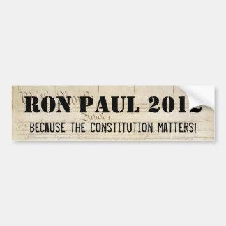 Ron Paul 2012 - omdat de Grondwet van belang is Bumpersticker