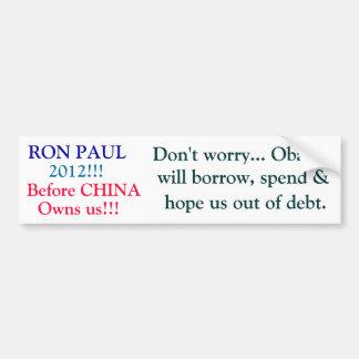 RON PAUL, 2012!!! , Vóór CHINA, bezit ons!!! ,… Bumpersticker