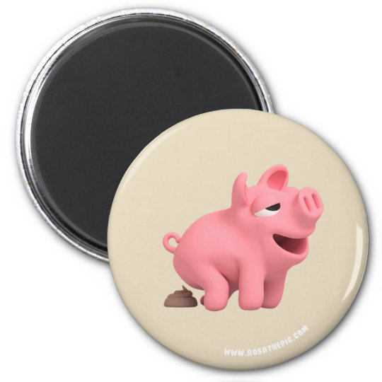 Rosa the Pig does a Poop Magneet