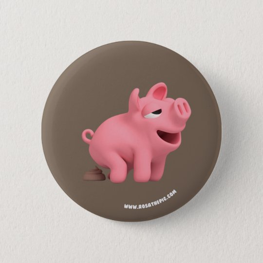 Rosa the Pig takes a Poop Ronde Button 5,7 Cm