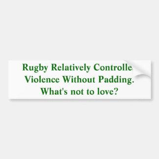 Rugby:  Vrij Gecontroleerd Geweld Bumpersticker