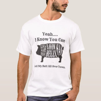Ruik Mijn Uiteinde helemaal over Stad T Shirt