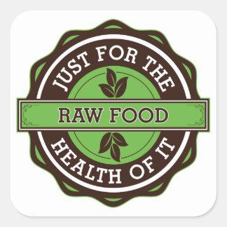 Ruw Voedsel enkel voor de Gezondheid van het Vierkante Sticker