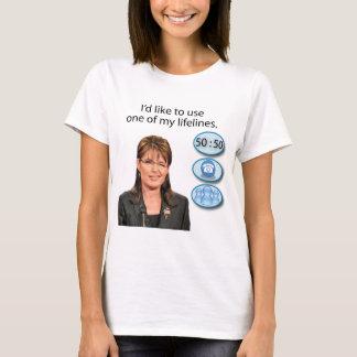 Sarah Palin: Ik zou één van mijn reddingslijnen T Shirt
