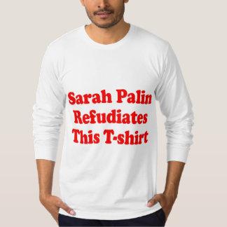 Sarah Palin Refudiates deze T-shirt