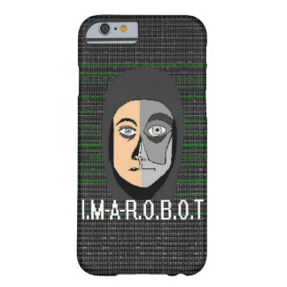 "Schaal ""I.M-A-R.O.B.O.T "" Barely There iPhone 6 Hoesje"
