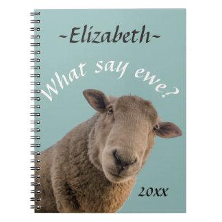 Schapen wat ooi zeggen? Gepersonaliseerd Notitieboek