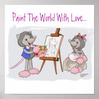 Schilder de Wereld met Liefde… Poster