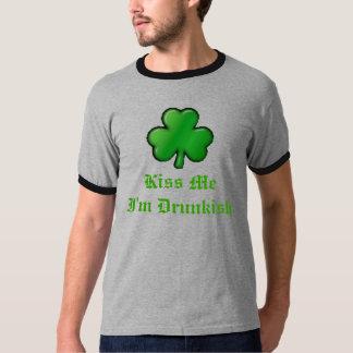 sharmrock2, Kus MeI'm Drunkish T Shirt