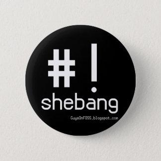 Shebang! Ronde Button 5,7 Cm