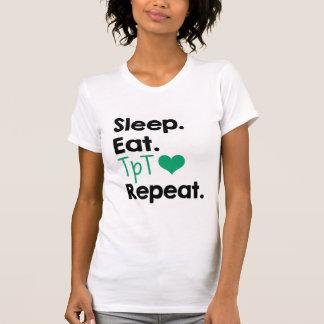 Slaap. Eet. TpT. Herhaal. - Overhemd T Shirt