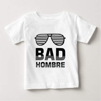 Slechte Hombre Baby T Shirts
