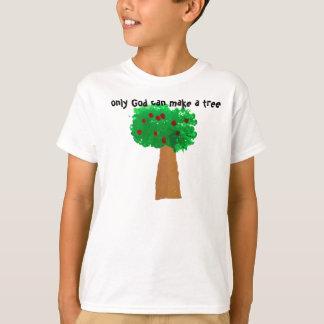 Slechts kan de God een Boom maken T Shirt