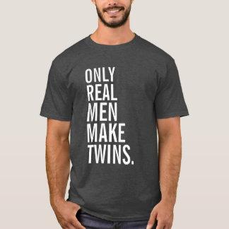 Slechts maakt het Echte Man Tweelingen T Shirt