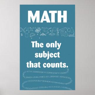 Slechts onderworpen wiskunde die telt poster