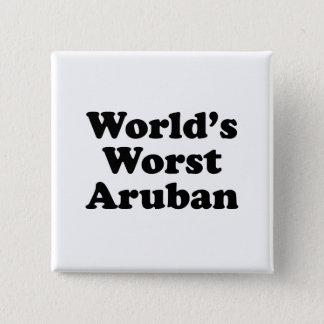 Slechtste Aruban van de wereld Vierkante Button 5,1 Cm