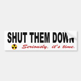 Sluit hen onderaan Anti-nucleaire Slogan Bumpersticker
