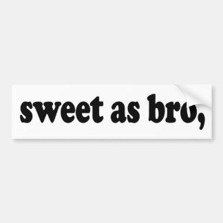 snoepje als bro, spreuk het grappige van de Kiwi Bumpersticker