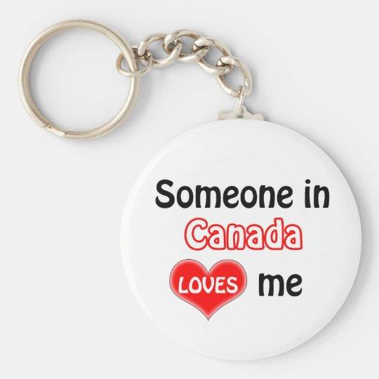 Someone in Canada Loves me Sleutelhanger