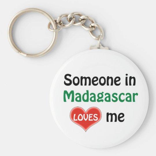 Someone in Madagascar Loves me Sleutelhanger