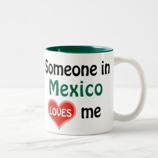 Someone in Mexico loves me Tweekleurige Koffiemok