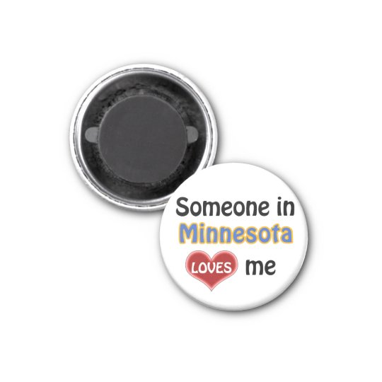 Someone in Minnesota loves me Magneet
