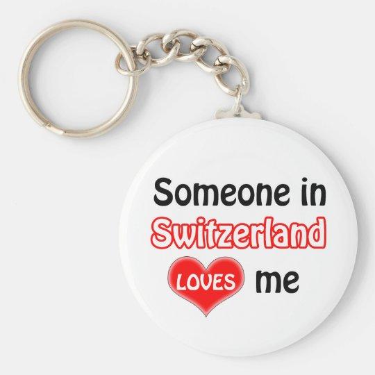 Someone in Switzerland Loves me Sleutelhanger