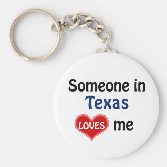 Someone in Texas Loves me Sleutelhanger