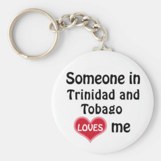 Someone in Trinidad and Tobago Loves me Sleutelhanger