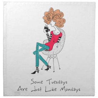 Sommige Dinsdagen zijn enkel als Maandagen Servet
