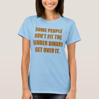 Sommige mensen don´t passen het geslachtsbinaire t shirt