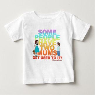 Sommige mensen hebben twee Mums Baby T Shirts