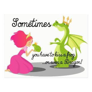 Soms moet u een Kikker of een Draak kussen Briefkaart