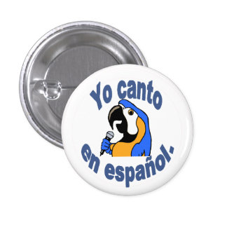 """Spaanse Knoop - de Papegaai zegt """"Yo canto Engelse Ronde Button 3,2 Cm"""