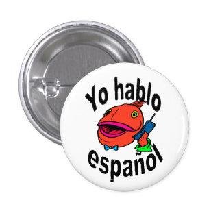 "Spaanse Knoop - de Vis zegt ""Yo habloespañol "" Ronde Button 3,2 Cm"