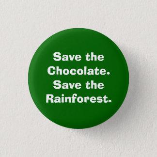 Sparen Chocolate.Save het Regenwoud Ronde Button 3,2 Cm